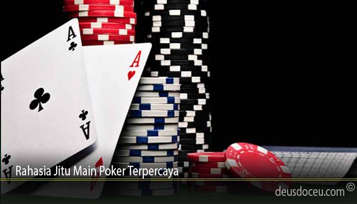 Rahasia Jitu Main Poker Terpercaya